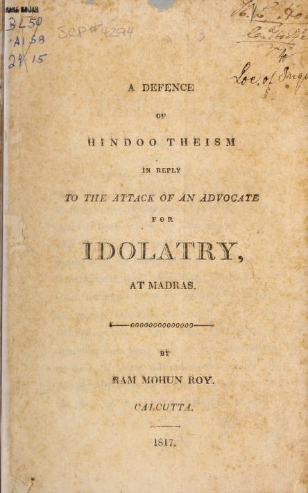 A defence of Hindoo theism by Rammohun Roy Raja