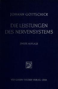 Cover of: Die Leistungen des Nervensystems | Johann Gottschick