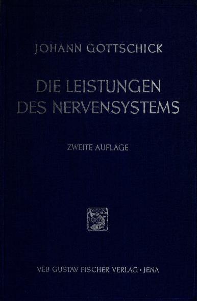Die Leistungen des Nervensystems by Johann Gottschick